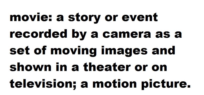 movie defintion this blog needs movies